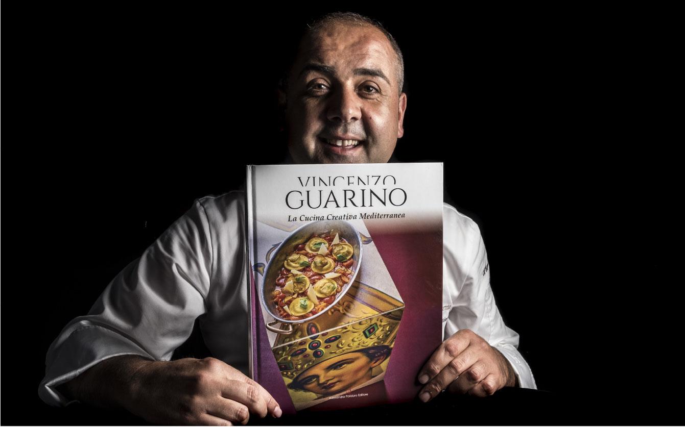 Vincenzo Guarino: Il libro della Cucina Creativa Mediterranea